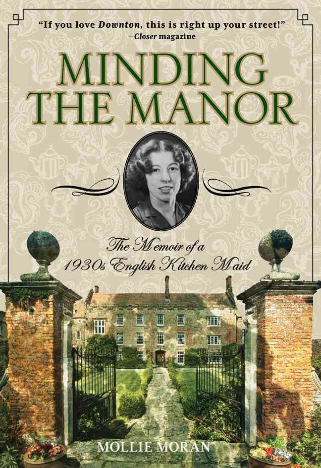 Minding the Manor By Moran, Mollie