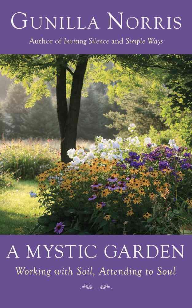 A Mystic Garden By Norris, Gunilla
